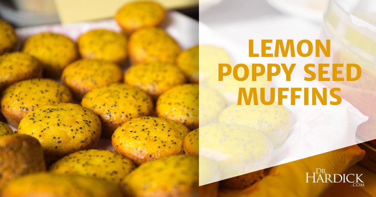 Lemon Poppy Seed Muffins - Healthy Spring Treat | DrHardick