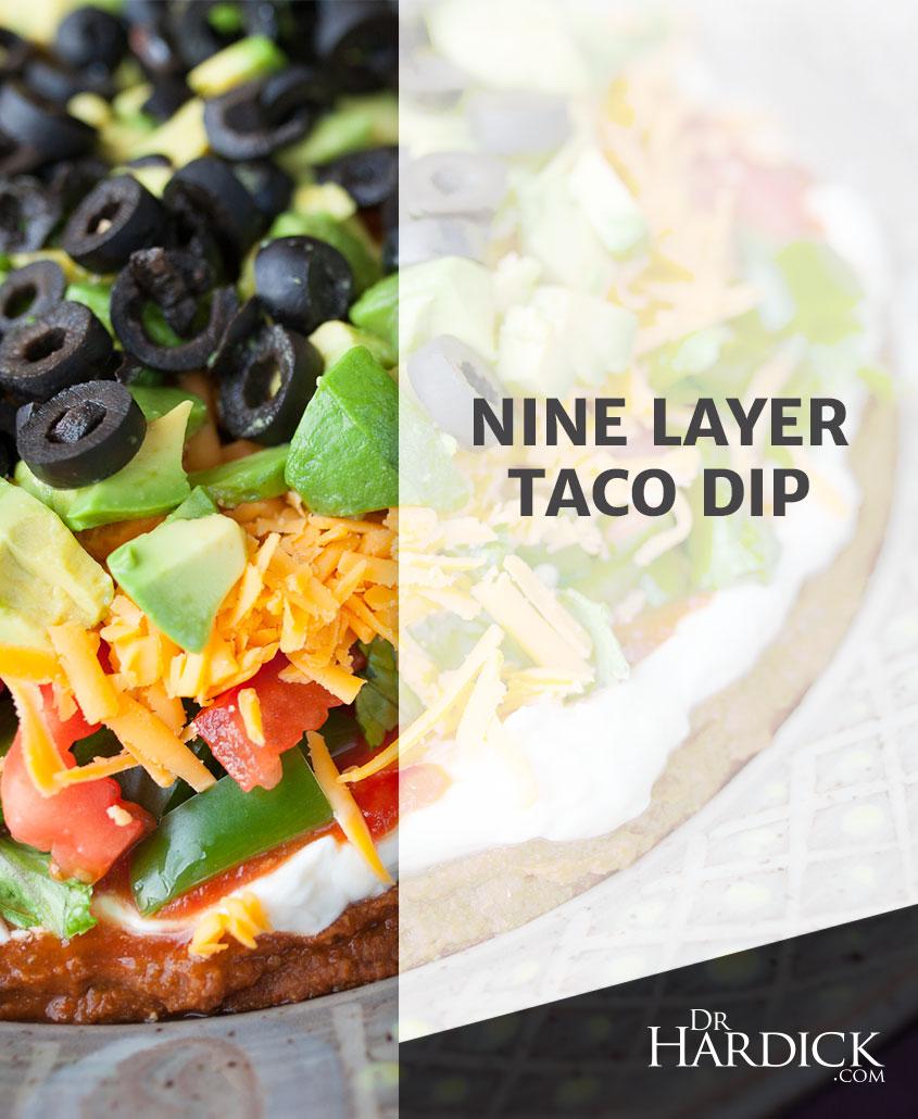 Nine Layer Taco Dip